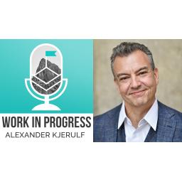 Work in Progress Alexander Kjerulf Arbejdsglæde.nu